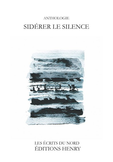 article image ANTHOLOGIE Sidérer le silence