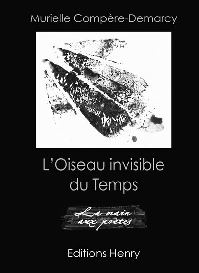 article image Compère-Demarcy Murielle : L'Oiseau invisible du Temps