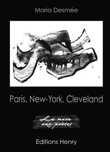 article image Desmée Maria : Paris, New York, Cleveland