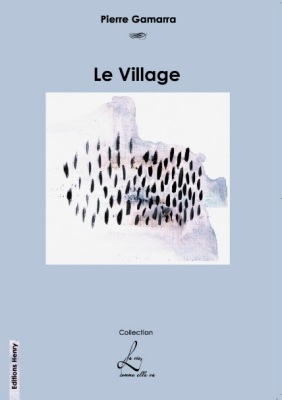 article image Gamarra Pierre : Le Village