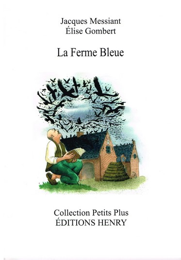 article image Messiant Jacques : La Ferme bleue