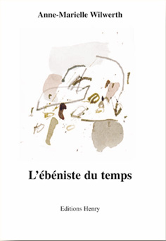 article image Wilwerth Anne-Marielle : L'ébéniste du temps
